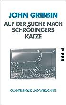Auf der Suche nach Schrödingers Katze: Quantenphysik und Wirklichkeit (German Edition)