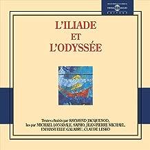 Homère / L'iliade et l'odyssée (Textes choisis par raymond jacquenod)