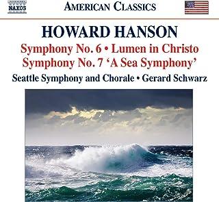Hanson: Symphony No.6 & No. 7 (Naxos: 8.559704)
