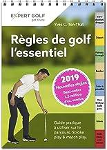Livres Regles de Golf, l'Essentiel 2019 - Guide Pratique a Utiliser Sur le Parcours PDF