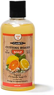 "CLARK""S Cutting Board Soap 12oz   Castile Based!   Enriched with Lemon & Orange Oils   Organic & 100% Natural   Butcher Block Cleaner"