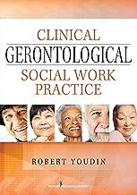 Clinical Gerontological Social Work Practice
