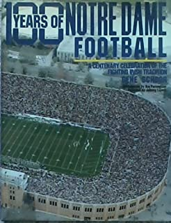 100 Years of Notre Dame Football