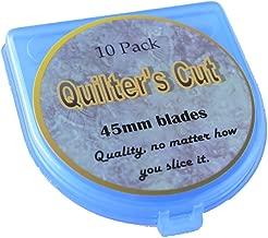 Quilter's Cut 45mm Rotary Blades, 10 Pack, Fits Olfa, Fiskar, Martelli, & Truecut