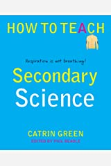 Secondary Science: Respiration is not breathing! (How to Teach) Kindle Edition
