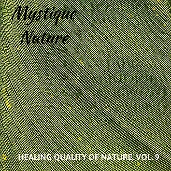 Mystique Nature - Healing Quality of Nature, Vol. 9