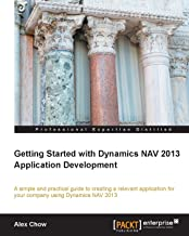 Getting Started with Dynamics NAV 2013 Application Development