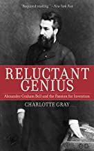 Reluctant Genius: Alexander Graham Bell and the Passion for Invention PDF