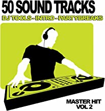 50 Sound Tracks, Vol.2 (Dj Club, Mixtape Tools, Party break and Samples)