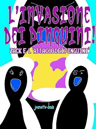 Linvasione dei pinguini!!Zack e lattacco dei pinguini
