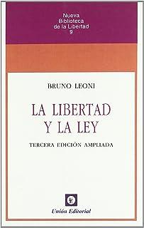 La Libertad y La Ley (Nueva Biblioteca de la Libertad)