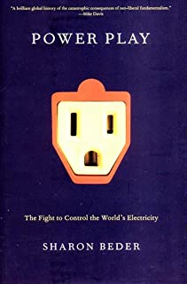 Power Play: The Fight to Control the World s Electricity