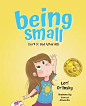 Being Small (Isn't So Bad After All) - Mom's Choice Award Winner