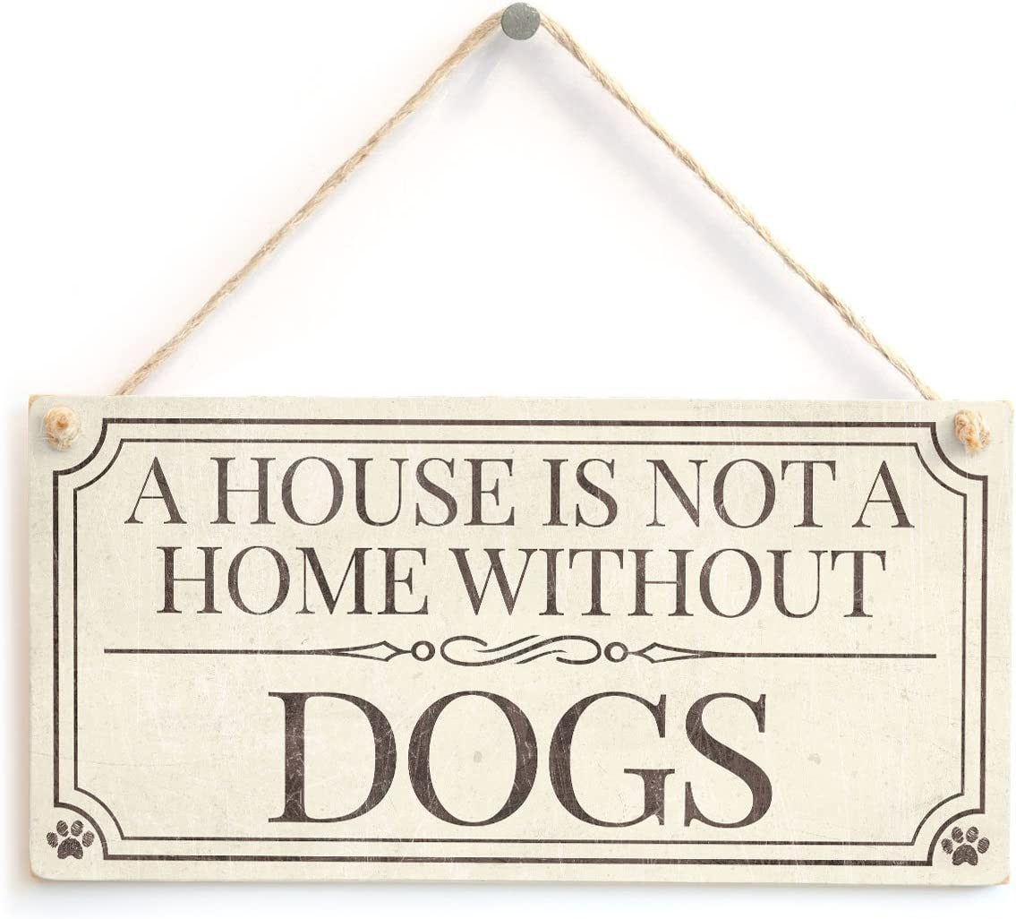 Meijiafei A House is Not A Home Without Dogs - Cute Dog Lover Gift Sign 10