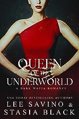 Queen of the Underworld (a Dark Mafia Romance Book 3) (English Edition) Format Kindle
