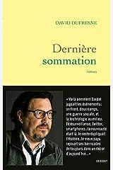 Dernière sommation : roman (Littérature Française) Format Kindle