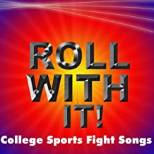 Ncaa Roll with It College Sports Fight Songs