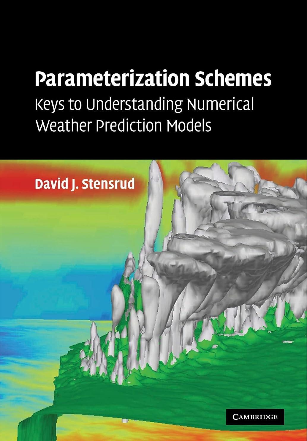 素朴な贈り物ドキュメンタリーParameterization Schemes: Keys to Understanding Numerical Weather Prediction Models