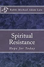 Spiritual Resistance: Hope for Today
