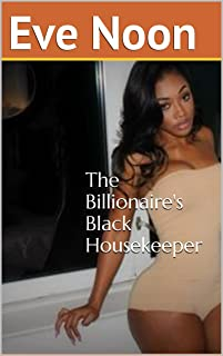 The Billionaire's Black Housekeeper: (BWWM BBW First Time Interracial Pregnancy)
