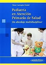 10 Mejor Manual Practico De Pediatria En Atencion Primaria de 2020 – Mejor valorados y revisados