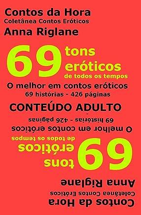 69 tons eróticos de todos os tempos (Coletânea Contos Eróticos)