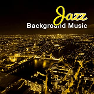 Jazz Background Music – Easy Listening Smooth Jazz, Drinking Coffee in Coffeehouse, Piano Music for Italian Dinner, Bar Music Café, Cocktail Party, Ambient Music