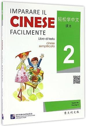Imparare Il Cinese Facilmente - Libro di testo 2 [+MP3-CD]