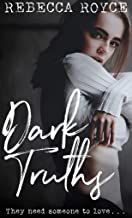 Dark Truths (Kiss Her Goodbye Book 2)