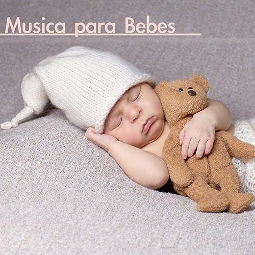 Musica Relajante (Musicas para Bebe) de Musica para Bebes ...