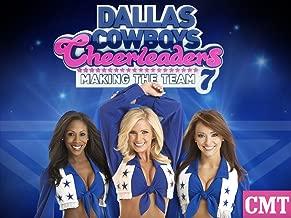 Dallas Cowboys Cheerleaders: Making The Team Season 7