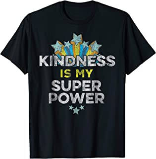 kindness is power t shirt