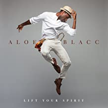 aloe blacc lift your spirit songs