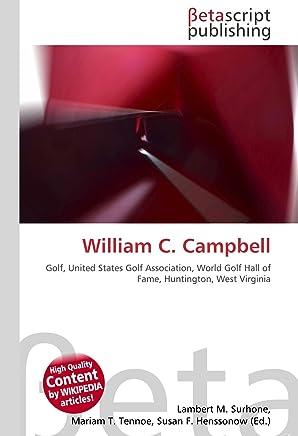William C. Campbell: Golf, United States Golf Association, World Golf Hall of Fame, Huntington, West Virginia