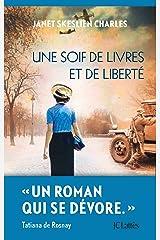 Une soif de livres et de liberté (Romans étrangers) (French Edition) Kindle Edition