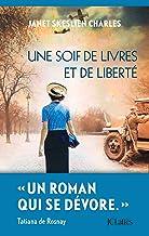 Une soif de livres et de liberté (Romans étrangers) (French Edition)
