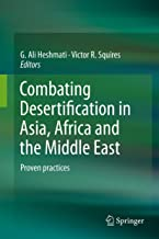 Combating Desertification in Asia, Africa and the Middle East: Proven practices (English Edition)
