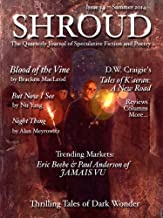 Shroud 14: The Quarterly Journal of Speculative Fiction and Poetry (Volume 4). (Shroud Magazine)