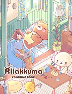 Rilakkuma Coloring Book: 50+ GIANT Fun Pages with Premium outline images with easy-to-color, clear shapes. Exclusive Artis...