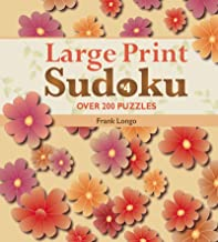 Large Print Sudoku #4: Over 200 Puzzles