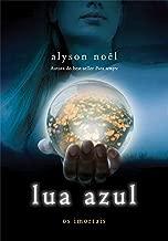 Lua azul (Os imortais Livro 2) (Portuguese Edition)