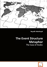 The Event Structure Metaphor: The Case of Arabic