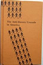 Slavery and the Internal Slave Trade in the United States - The Anti-Slavery Crusade in America Series - 1969