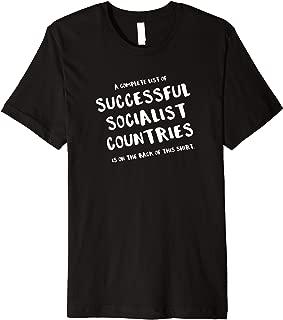 Funny Anti Socialism T Shirt Anti-liberal Anti-democrat Tee