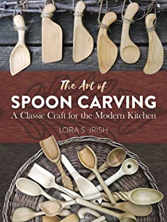 The Art of Spoon Carving: A Classic Craft for the Modern Kitchen