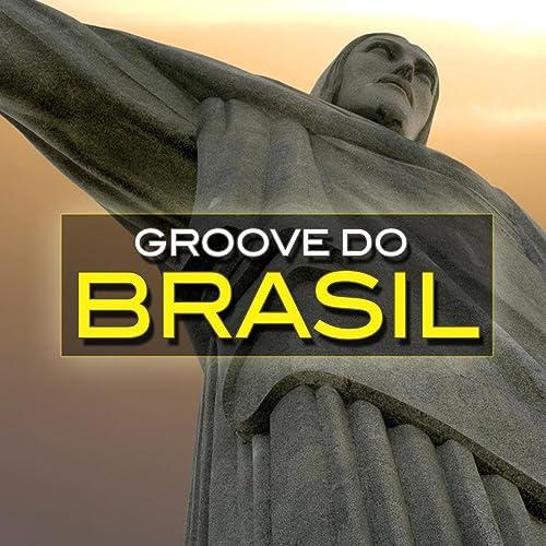 Groove Do Brazil