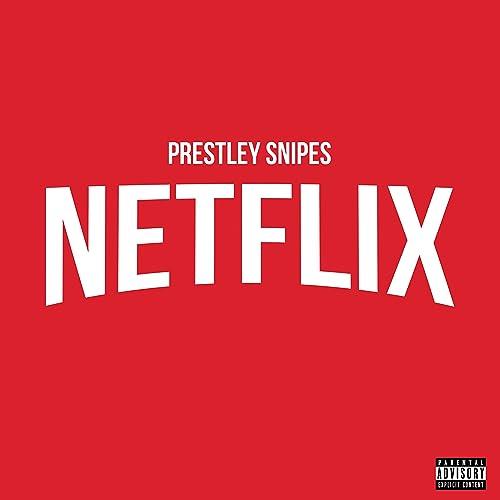 Netflix [Explicit]
