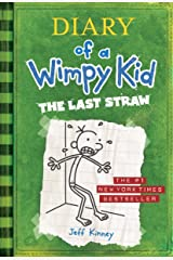 The Last Straw (Diary of a Wimpy Kid, Book 3) Kindle Edition