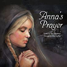 Anna's Prayer: The True Story of an Immigrant Girl (Young American Immigrants) PDF