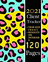2021 Client Tracker: Customers, New & Improved Design, Alphabetical Order, Great Gift For All Small Business Owners ( Clie...
